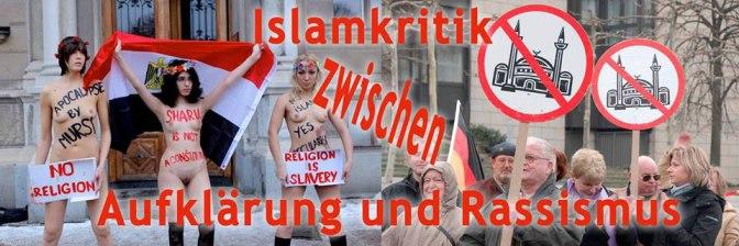 Islamkritik zwischen Aufklärung und Rassismus