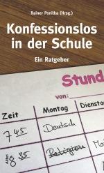 Rainer Ponitka (Hrsg.) [2015]: Konfessionslos in der Schule