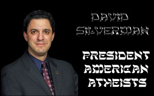 david-silverman-president-american-athiests-final