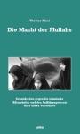 Thomas Maul: Die Macht der Mullahs
