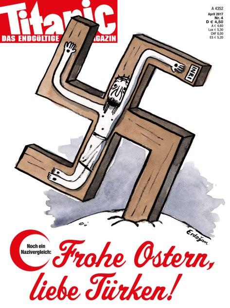 Noch ein Nazivergleich: Frohe Ostern, liebe Türken! (04/2017)