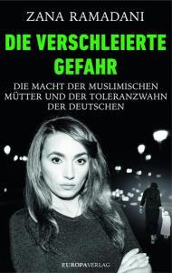 Zana Ramadani - Die verschleierte Gefahr