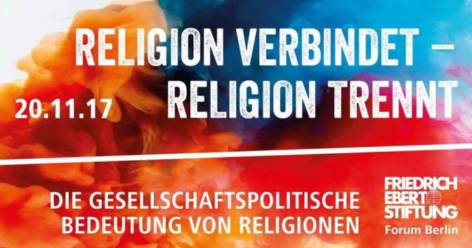 Religion verbindet – Religion trennt