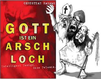 'Gott ist ein Arschloch' von Christian Kalwas Buch 2017