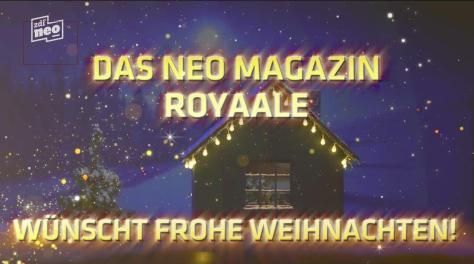 NEO MAGAZIN ROYALE - Die Weihnaalgeschichte