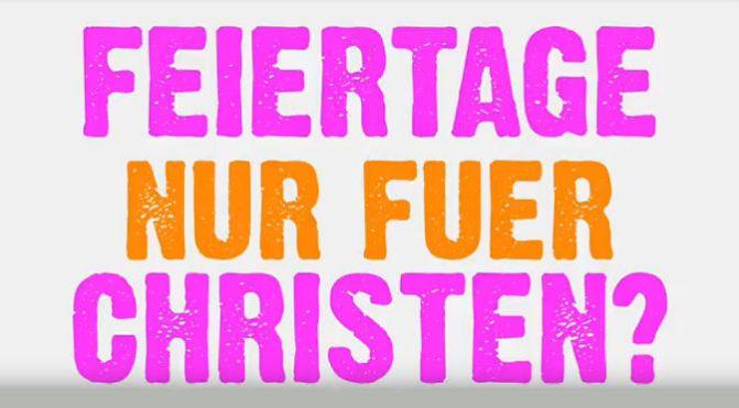 Feiertage nur für Christen?