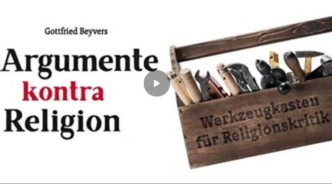 Argumente kontra Religion: Werkzeugkasten für Religionskritik Taschenbuch – 1. Januar 2018 von Gottfried Beyvers (Autor)
