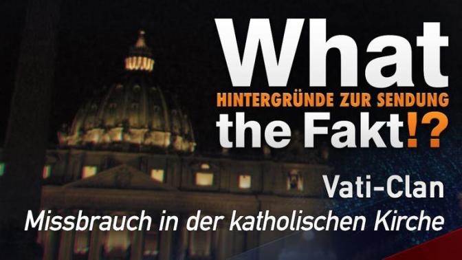 Vati-Clan – What the Fakt!?