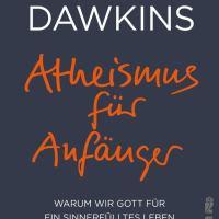 Richard Dawkins | Atheismus für Anfänger