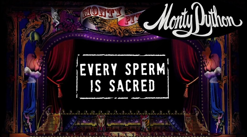 Every Sperm is Sacred - Monty Python's The Meaning of Life
